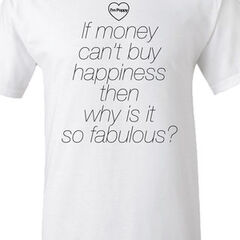Why Is It So Fabulous? T-Shirt ($25.00 USD)