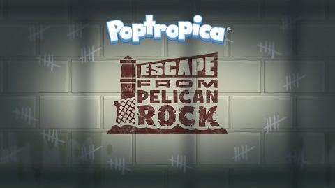 Poptropica- Escape From Pelican Rock