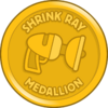 Shrink Ray Medallion