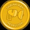 Shrink Ray Medallion