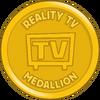 Reality TV Medallion