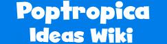 Poptropica Idea Wiki