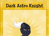 Dark Astro Knight