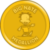Big Nate Medallion