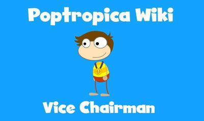 Vice Chairman on Poptropica Wiki