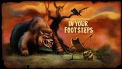 242px-Titlecard S4E7 inyourfootsteps-1-