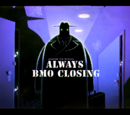 Always BMO Closing