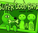 Super Good Boys