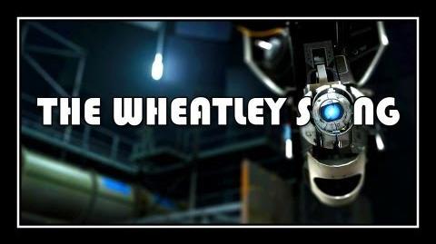 Portal 2 - The Wheatley Song