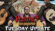 POSTAL 4- No Regerts - Tuesday Update Trailer