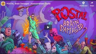 POSTAL Brain Damaged - Announcement Trailer