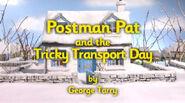 PostmanPatandtheTrickyTransportDayTitleCard