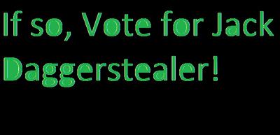 Vote for Jack Daggerstealer!