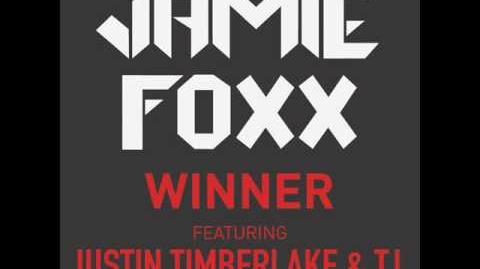 Jamie Foxx - Winner (ft. Justin Timberlake & T.I
