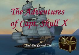 The Adventures of Capt. Skull X
