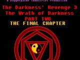 The Darkness's Revenge 3: The Wrath of Darkness - Part 2