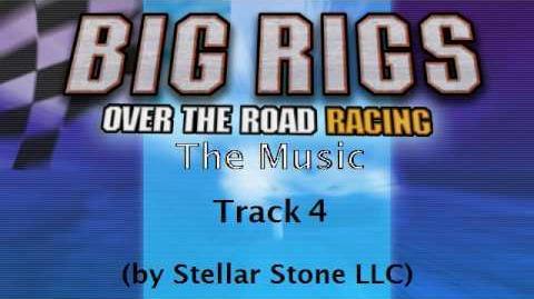 Big Rigs OtRR - The Music Track 4