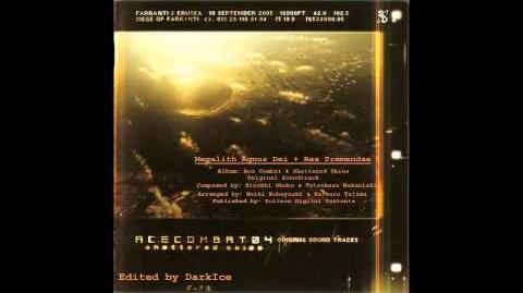 Ace Combat 4 Ost - Megalith Agnus Dei Digitally Remastered Remix by DarkIce