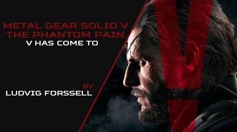 Ludvig Forssell - V Has Come To (Metal Gear Solid V The Phantom Pain)
