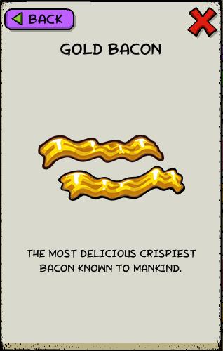 Gold bacon