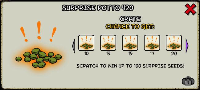 Surprise potto 420