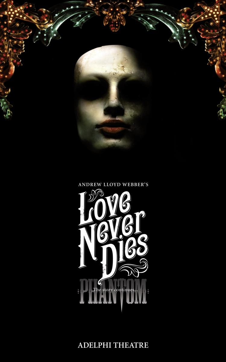 an act summary of andrew lloyd webbers dark romantic musical love never dies Love never dies at the adelphi theatre, review love never dies is andrew lloyd webber's finest show since the original phantom of the opera.
