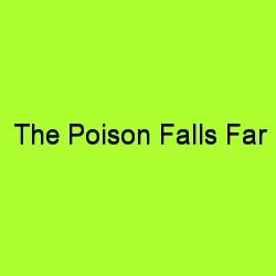 The poison falls far title card