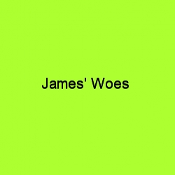 James' Woes title card