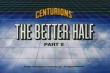 The Better Half PART II - Title Card