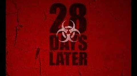 28 Days Later Theme