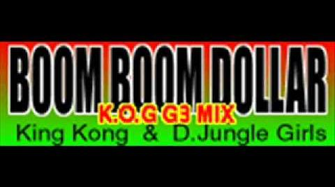 Boom Boom Dollar (K.O.G G3 Mix Full Version) - D.Jungle Girls