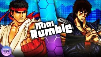 Ryu vs Kenshiro - Mini Rumble S2 EP2