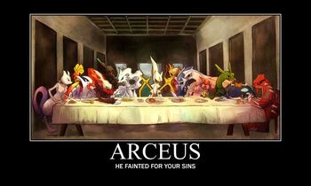 Arceus He Fainted For Your Sins