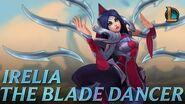 Irelia The Blade Dancer Champion Trailer - League of Legends