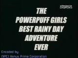A Melhor Aventura das Meninas Superpoderosas em um Dia de Chuva