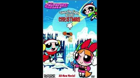 The PPG OST - Twas The Fight Before Christmas - Full Soundtrack (UNRELEASED)