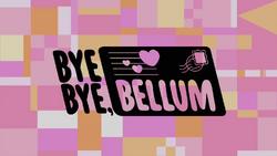Bye Bye Bellum - Titlecard