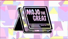 Mojo the great