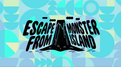 Escape from Monster Island - Titlecard