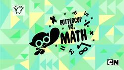 Buttercup vs. Math