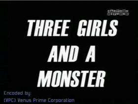 Três Meninas e um Monstro