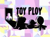 Toy Ploy