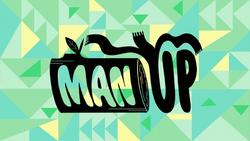 Man Up - Titlecard