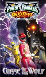 Power Rangers Wild Force- Curse of the Wolf