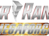 Power Rangers Megaforce (Tim's Version)