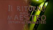 IlRitornoDelMaestro(ReturnOfTheMaster)2018TitleCard