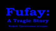 FufayATragicStory2016TitleCard
