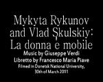 MykytaRykunovAndVladSkulskiy-LaDonnaEMobile2015TitleCard