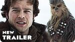Solo A Star Wars Story Trailer (2018) Han Solo Movie