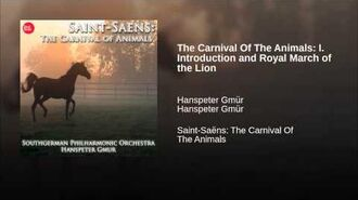 The Carnival Of The Animals I. Introduction and Royal March of the Lion